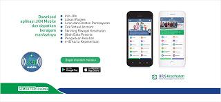 Mobile JKN - Aplikasi Mobile JKN, Memudahkan Semua yang RIbet!